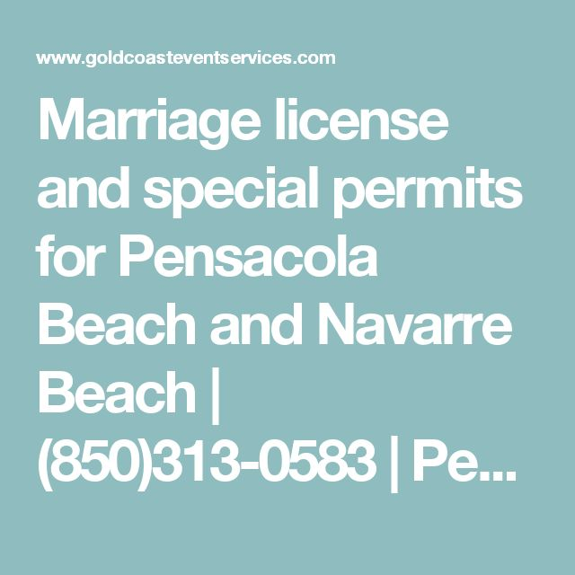 marriage license and special permits for pensacola beach and navarre