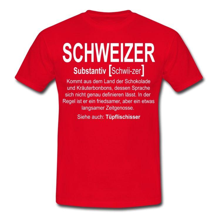 Shirt in diversen Ausführungen und Farben... Für Frauen und Männer...  #Schweiz #Schweizer #Politik #Lustig #Spruch #Spreadshirt #Humor #Sprüche #Franken #Tüpflischisser #Substantiv #Land #Euro #Europa #Franken #Eidgenosse #Eidgenossen #Urlaub #Reisen