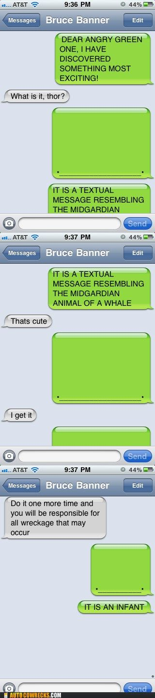 : Iphone Texts, Thor Discover, Avengers Texts, Baby Whale, Thor Learning, Texts Messages, Bruce Banners, Mobiles Phones, Thor Texts