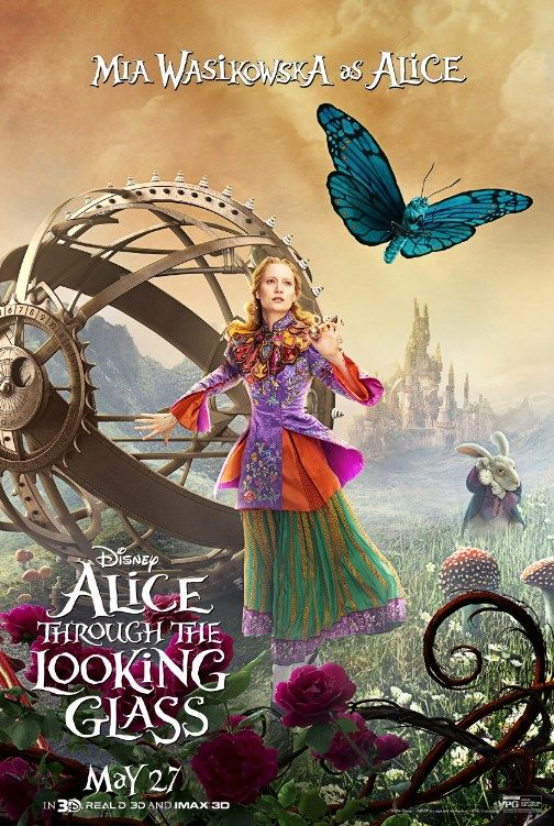 The Time is nearly here! Wander into the wonderful world of Disney's Alice Through The Looking Glass with the new character poster of Alice. Disney's Alice Through The Looking Glass is in theatres May 27.