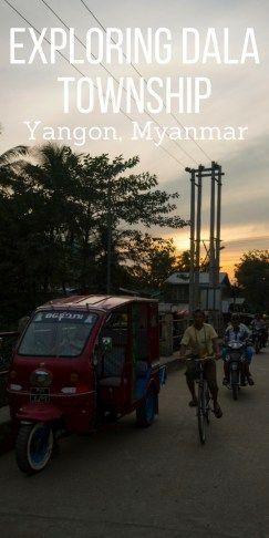 Exploring Dala Township, Yangon, Myanmar   Travel blog Yangon, Myanmar   What to do in Yangon   Dala Township   My time in Yangon Dala   48 hours in Yangon   Dala Village   Tuktuk tour   Best photos of Yangon   Solo Female Travel    Backpackers Wanderlust   #backpacksoutheastasia #dala #dalatownship #yangon #whattodoinyangon #myanmar