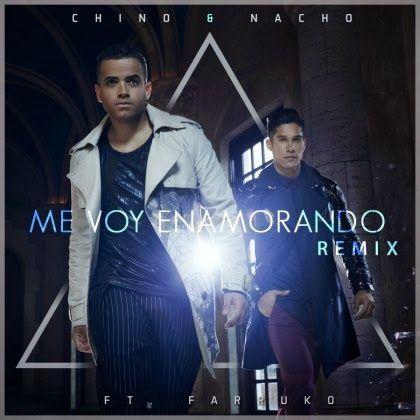 Chino y Nacho - Me Voy Enamorando ft Farruko