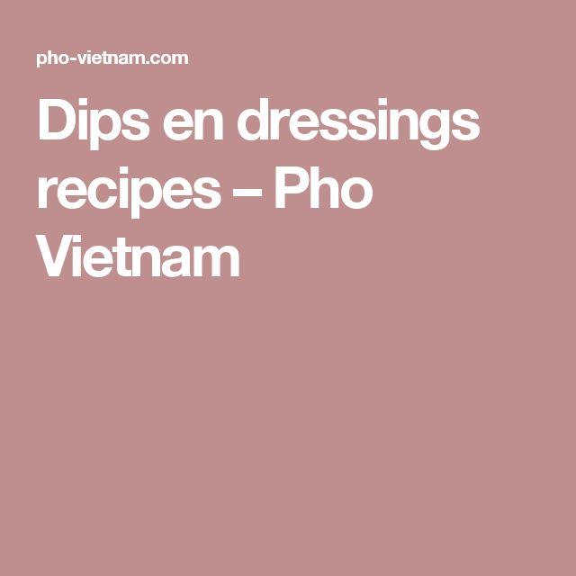 Dips en dressings recipes – Pho Vietnam