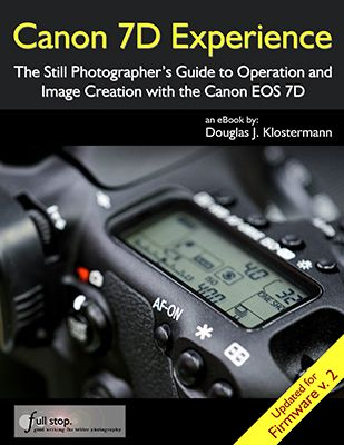 Canon 7D book guide manual download ebookfirmware version 2  v 2.0 update tutorial how to for dummies instruction tips tricks mk ii mark ii Canon 7D Experience Douglas Klostermann