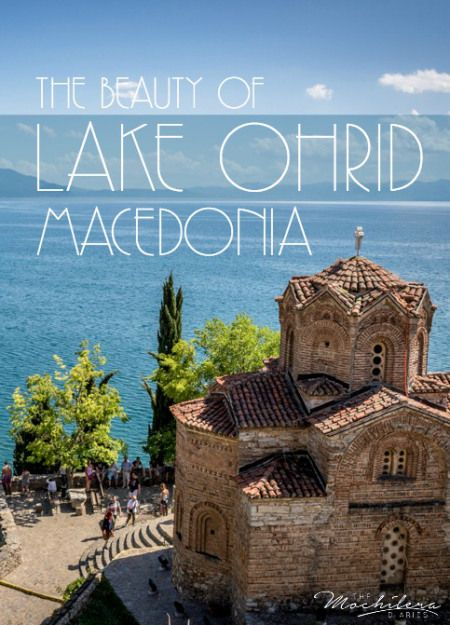 Lake Ohrid, Macedonia: Pristine Beauty in the Balkans