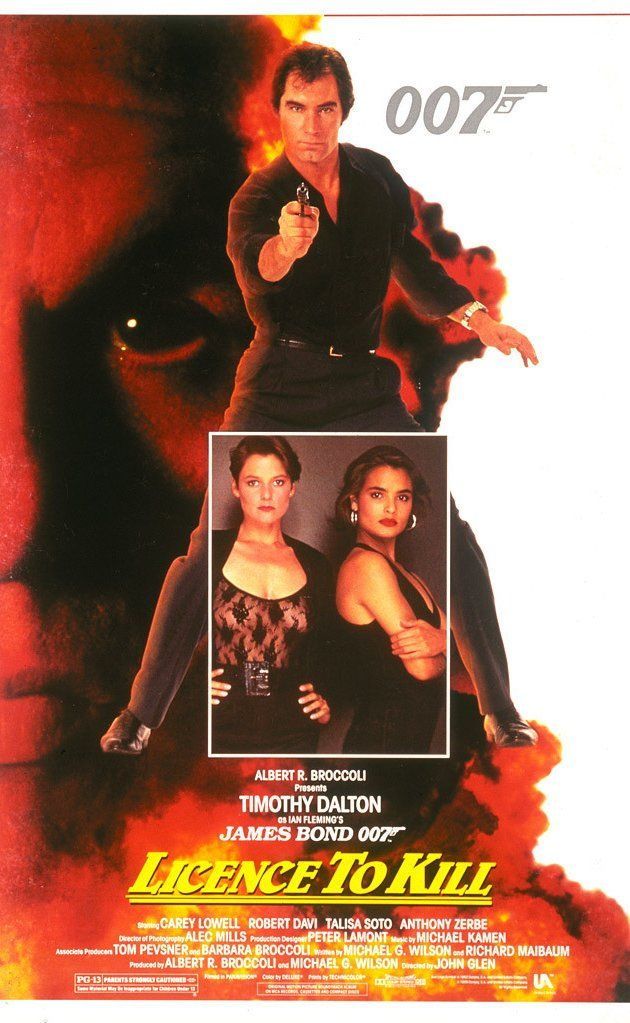 License to Kill (1989)  Directed by John Glen.  With Timothy Dalton, Robert Davi, Carey Lowell, Talisa Soto. A vengeful British spy goes rogue and sets off to unleash vengeance on a drug lord who tortured his best friend, a C.I.A. agent, and left him for dead and murdered his bride after he helped capture him.