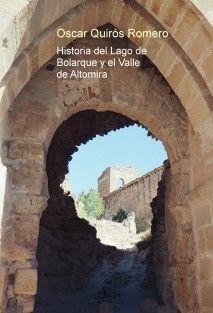 Historia del Lago de Bolarque y el Valle de Altomira