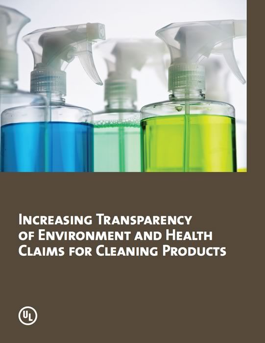 Increasing Transparency of Environment and Health Claims for Cleaning Products: As the market for greener cleaning products grows, however, so too does the use of generic or otherwise vague claims about a cleaning product's environmental or health characteristics.