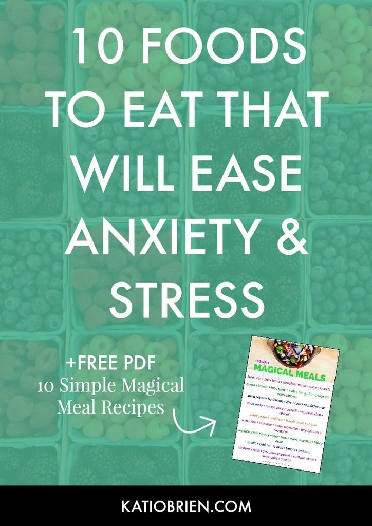 10 Foods to Help Ease Anxiety and Stress - Health and Wellness Tips. Magical Meal Recipes. Simple recipes. Whole foods. How to reduce stress. How to reduce anxiety. Holistic health.
