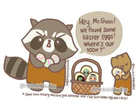"""No, Rocket! James Gunn said he'd """"give 100k if there was no Easter Egg (there is)"""" Emphasis on the """"NO""""   #jamesgunn #rocket #rocketraccoon #groot #babygroot #gotg #guardiansofthegalaxy #easteregg #mintmintdoodles   https://twitter.com/jamesgunn/status/799639633277558788"""