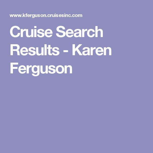 Cruise Search Results - Karen Ferguson