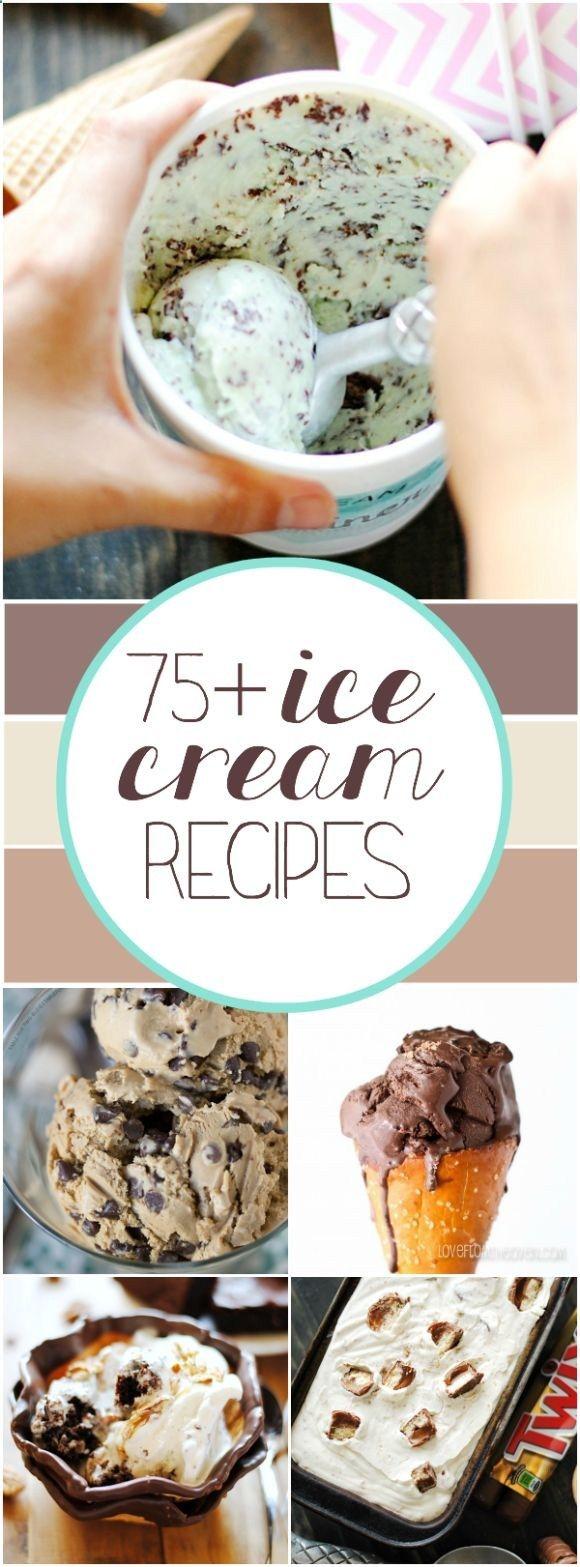 75 Ice Cream Recipes   http://www.somethingswan...