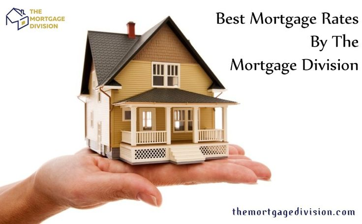 BEST & LOWEST MORTGAGE RATES MISSISSAUGA BY THE MORTGAGE DIVISION