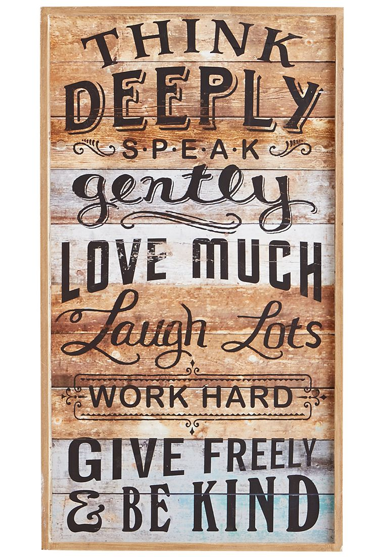 Comforting advice—distressed look: These are words to live by, which is all the more reason to hang Pier 1's little rustic reminder where it can be seen. Think entryway, kitchen nook or comfy gathering space.