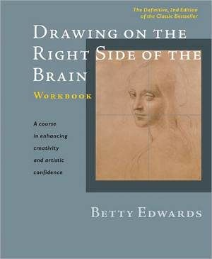 Drawing on the Right Side of the Brain Workbook: The Definitive, Updated 2nd Edition, http://www.e-librarieonline.com/drawing-on-the-right-side-of-the-brain-workbook-the-definitive-updated-2nd-edition/
