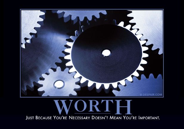 Ideas for my office 4 - Demotivational poster - Just because you're necessary doesn't mean you're important.