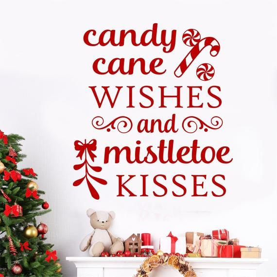 Candy Cane Wishes Mistletoe Kisses Decal Christmas Wall Quote Holiday Wall Decal Candy Cane Decal Christmas Decals Christmas Wall Decal Vinyl Wall Lettering
