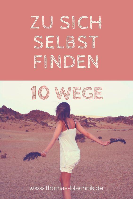 Zu sich selbst finden - 10 Wege