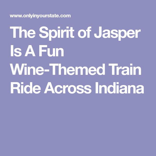 The Spirit of Jasper Is A Fun Wine-Themed Train Ride Across Indiana