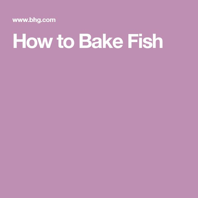 How to Bake Fish