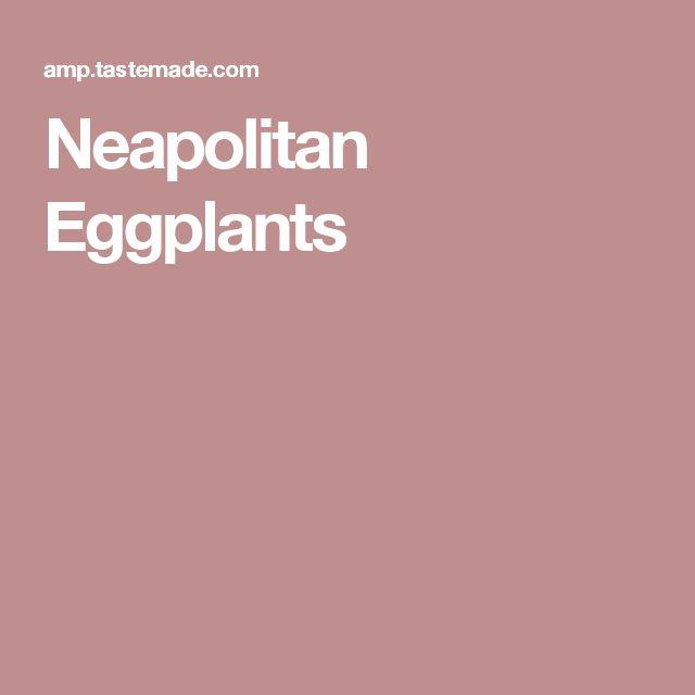 Neapolitan Eggplants