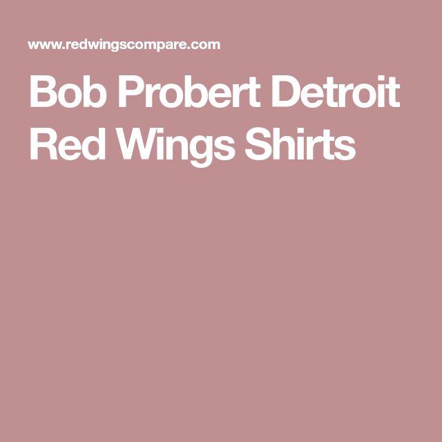 Bob Probert Detroit Red Wings Shirts