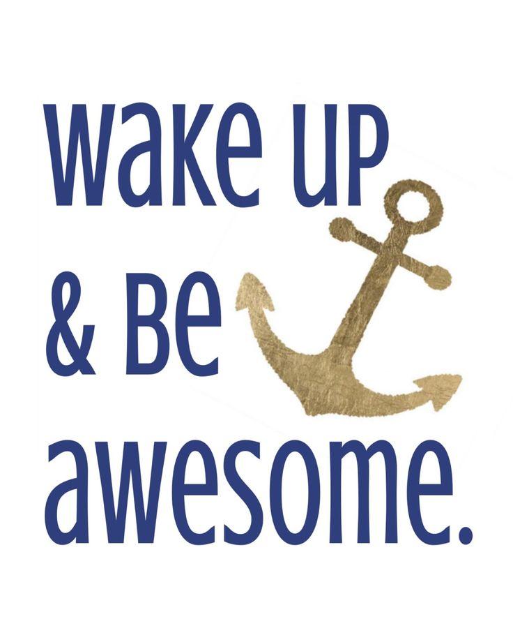 vivaciously vintage   u0026quot wake up  u0026 be awesome u0026quot  anchor wall