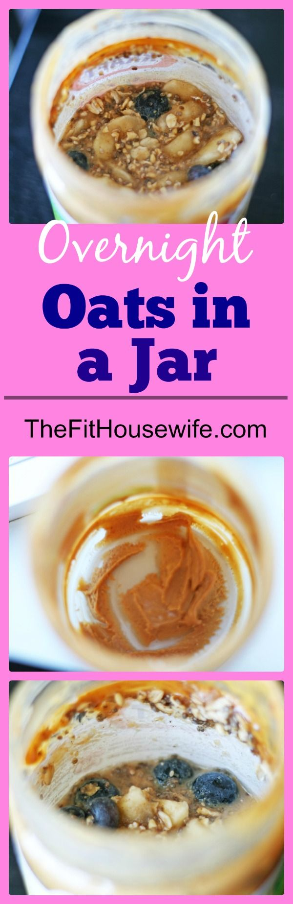 Overnight Oats in a Jar! A simple recipe for those who don't have time ...