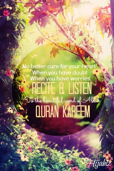 Cure to this Dunya  Cure to your heart  Is Words of Allah