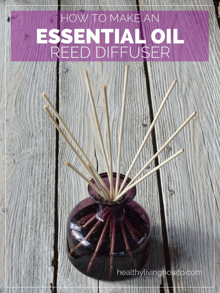 How To Make An Essential Oil Reed Diffuser | healthylivinghowto.com