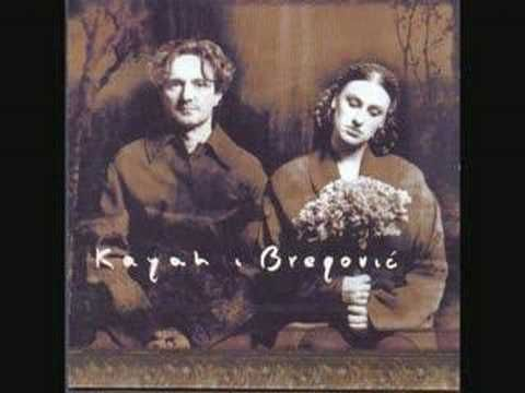 Kayah & Bregovic - caje sukarije
