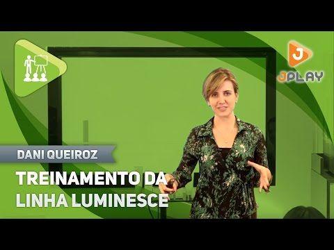 Treinamento da Linha Luminesce - Jeunesse - Dani Queiroz - Canal JPlay - YouTube