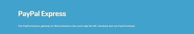 WooCommerce plugins: WooCommerce PayPal Express Gateway 3.7.0 Extension...