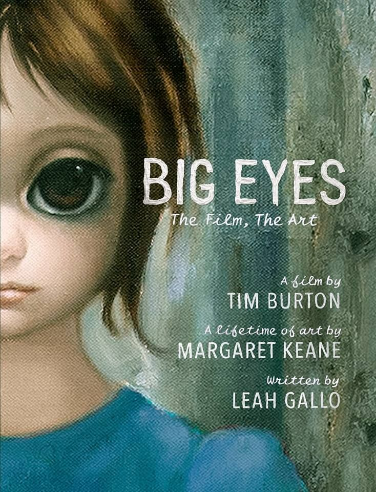 BIG EYES - The Film, The Art See BIG EYES this Christmas then read about the making the the film: Big Eyes is the new movie from iconic filmmaker Tim Burton. Re-teaming with the writers of Ed Wood, Burton returns to the biopic genre by telling the story of Margaret and Walter Keane, and their beautiful and melancholy 'big eyes' paintings.