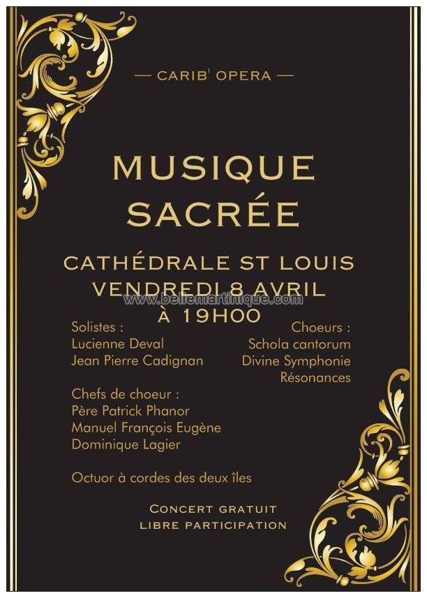 Musique Sacrée Vous aussi intégrez vos événements dans l'Agenda des Sorties de www.bellemartinique.com C'est GRATUIT !  #martinique #Antilles #domtom #outremer #concert #agenda #sortie #soiree