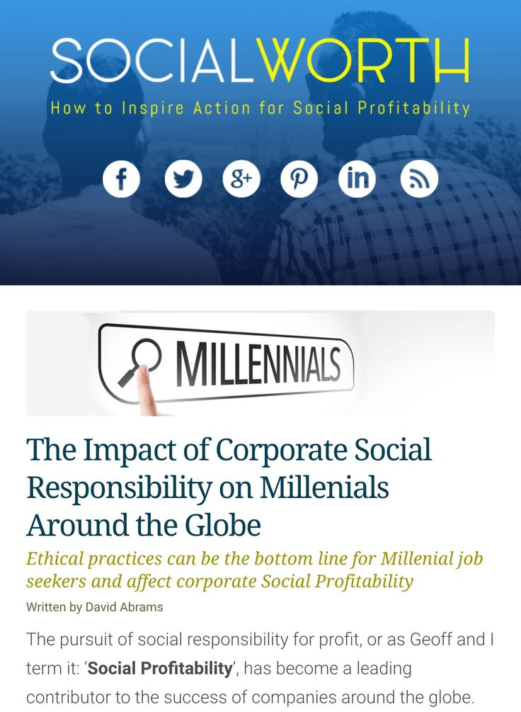 impact of corporate social responsibilities Corporate social responsibility we empower social change agents with technology and expertise our goal: accelerate global problem solving to benefit people, society, and the planet.