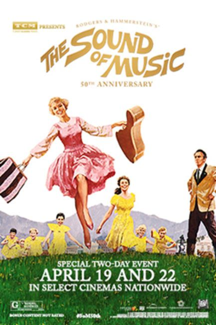Cinemark Classic Series - TCM Presents The Sound Of Music 50th Anniversary - 4.19 and 4.22 only