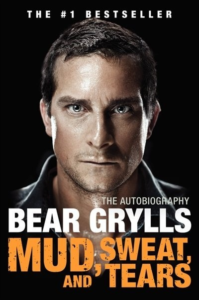 Mud Sweat And Tears: The Autobiography