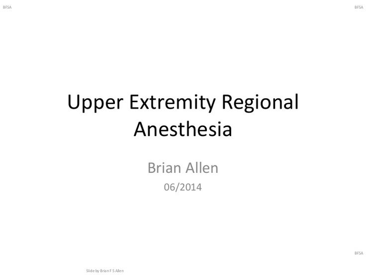 A primer on upper extremity regional anesthesia, including interscalene, supraclavicular, infraclavicular, and axillary nerve blocks.