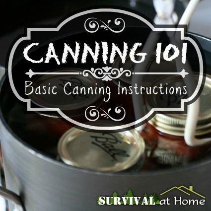 Canning 101: Basic Canning Instructions