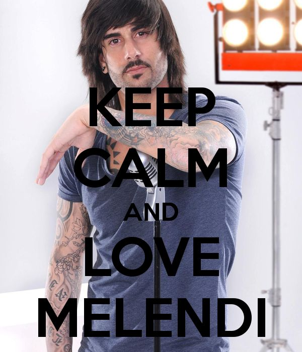 keep-calm-and-love-melendi.png (600×700)