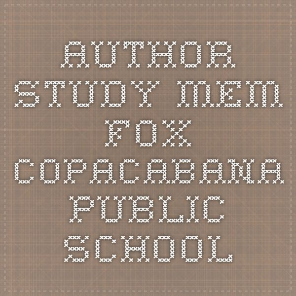 Author Study - Mem Fox - Copacabana Public School