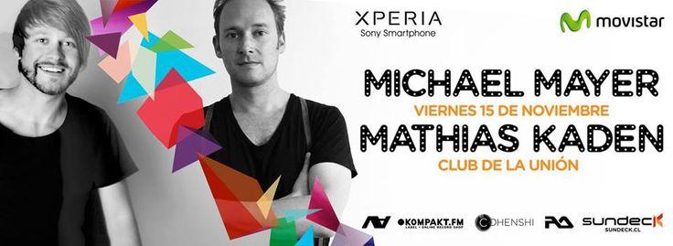 Movistar y Xperia presentan: MICHAEL MAYER | Alemania MATHIAS KADEN | Alemania THE JHABAS | Chile Viernes 15 de Noviembre | Club de La Unión