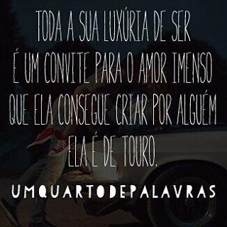 Ela é de touro, hoje às 18h15 ♉#umquartodepalavras #elaédetouro