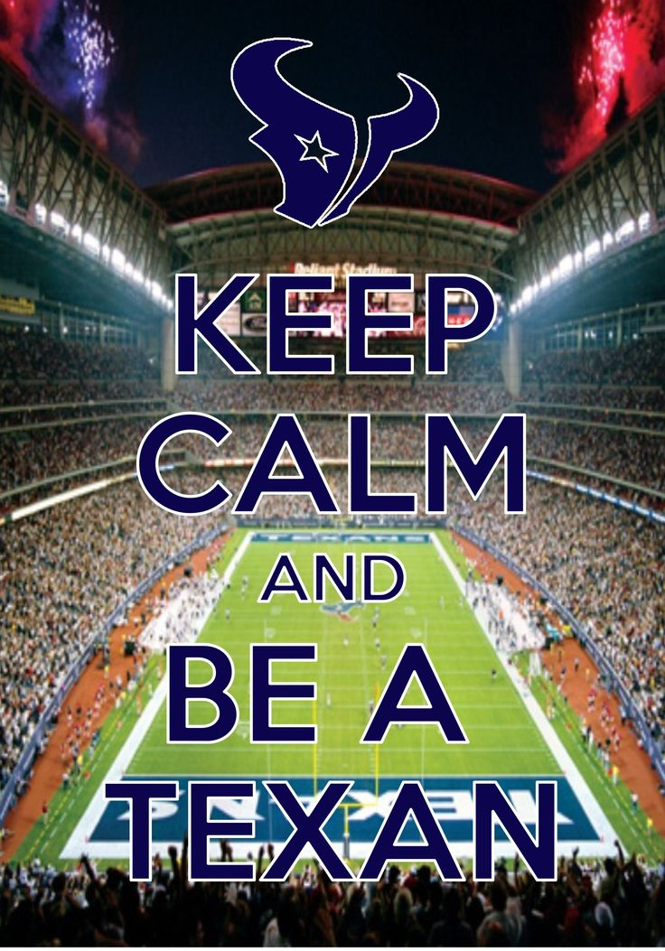 Keep calm and be a Texan!!!!! #gotexans #marketingempiresoultions #football