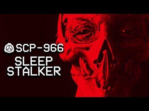 SCP-966 : Sleep Stalker : Euclid : Predatory SCP - YouTube