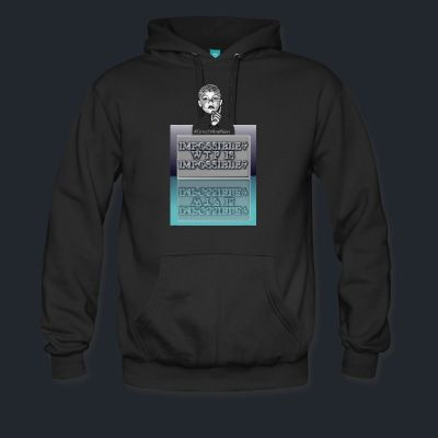 Men's Premium Hoodie - WTF is Impossible? Motivation edition. Cozy, comfortable, and Heavyweight premium hoodie. 80% cotton 20% polyester.