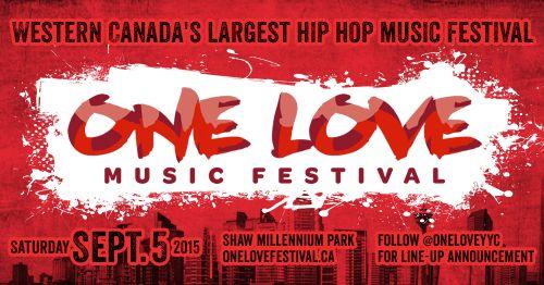 One Love hip-hop festival in Calgary, Alberta.