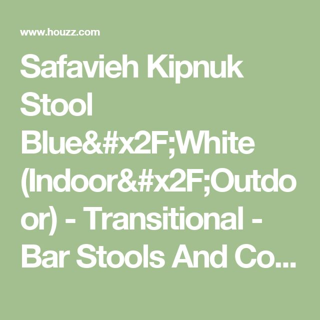 Safavieh Kipnuk Stool Blue/White (Indoor/Outdoor) - Transitional - Bar Stools And Counter Stools - by Safavieh