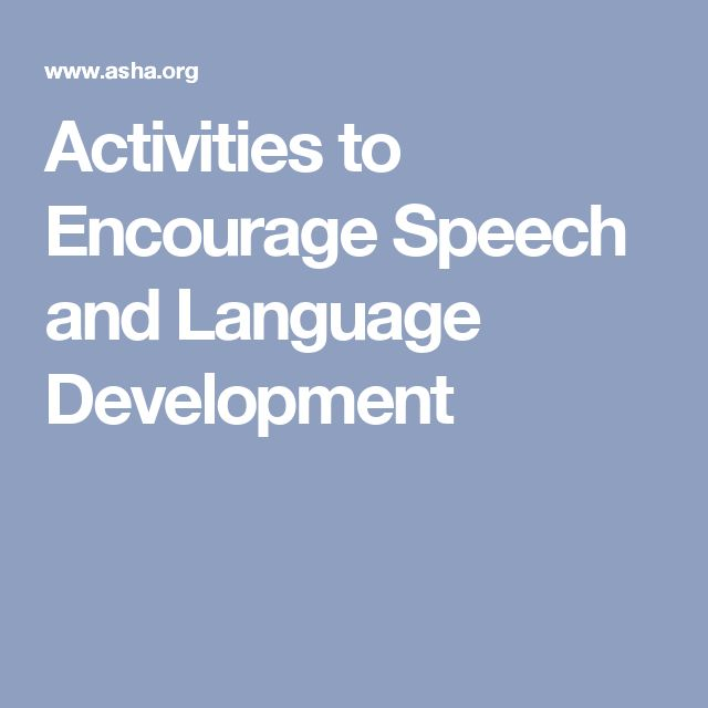 Activities to Encourage Speech and Language Development